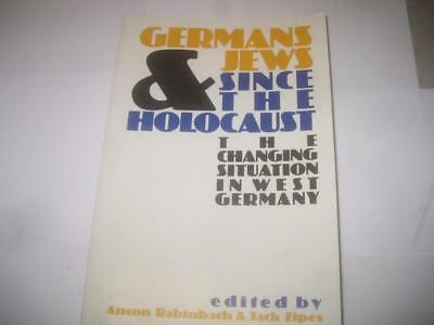 Germans and Jews: Since the Holocaust, the Changing Situation in West Germany