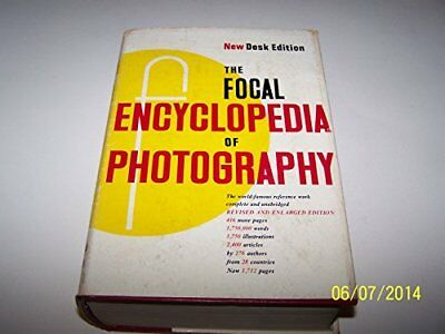The Focal Encyclopedia of Photography: Desk edition by Focal Press 0240506804