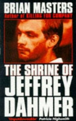 The Shrine of Jeffrey Dahmer by Masters, Brian Paperback Book The Fast Free