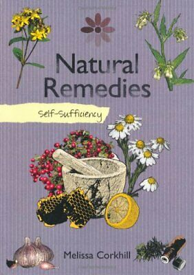 Self-sufficiency Natural Remedies by Melissa Corkhill Paperback Book The Fast