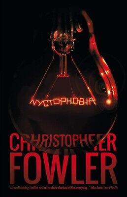 Nyctophobia (Paperback), Fowler, Christopher, 9781781082102