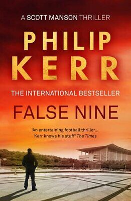False Nine (A Scott Manson Thriller) by Kerr, Philip Book The Fast Free Shipping