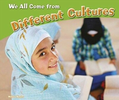 WE ALL COME FROM DIFFERENT CULTURES, Higgins, Melissa, 9781474723664