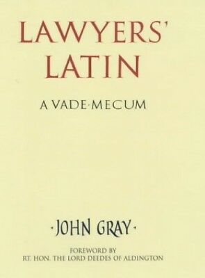 Lawyers' Latin: A Vade-mecum by Gray, John Paperback Book The Cheap Fast Free