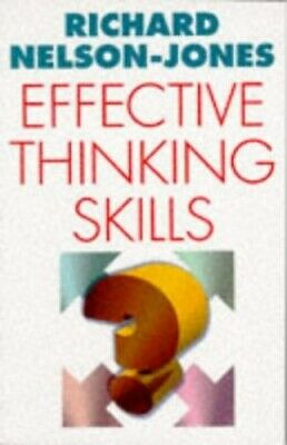 Effective Thinking Skills: Preventing and M... by Nelson-Jones, Richar Paperback