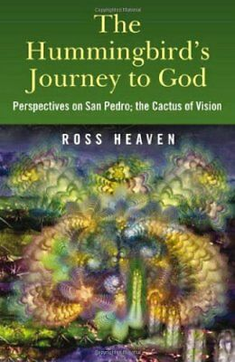 Hummingbird's Journey to God By Ross Heaven