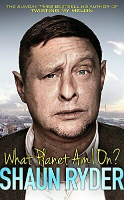 What Planet Am I On? by Shaun Ryder Book The Cheap Fast Free Post