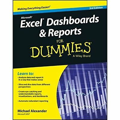 Excel Dashboards and Reports for Dummies, 3rd Edition - Paperback NEW Alexander,