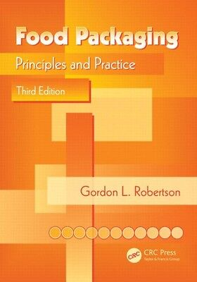 Food Packaging: Principles and Practice, Third Edition (Hardcover...