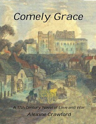 Comely Grace By Alexine Crawford