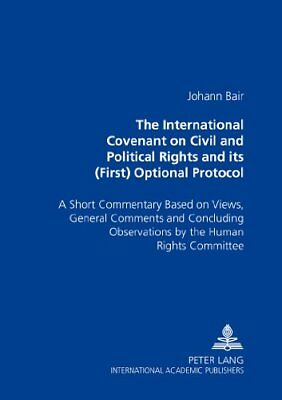 The International Covenant on Civil and Political Rights and Its (First) Option