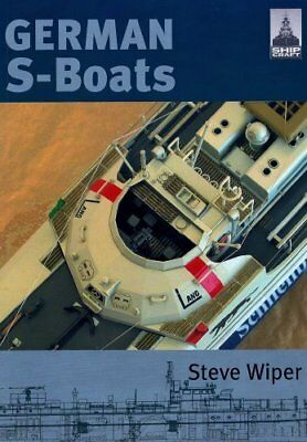 German S Boats (Shipcraft 6) By Steve Wiper