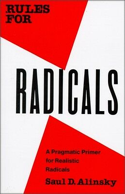 Rules for Radicals: A Practical Primer for Realistic Radicals (Pa. 9780679721130