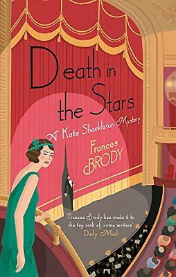 Death in the Stars: Longlisted for the CWA Historical Dagge... by Brody, Frances