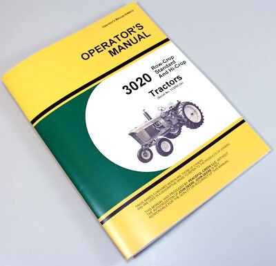 Operators Manual For John Deere 3020 Tractor Owners Gas Diesel Lp 123000 And Up