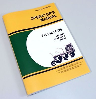 Operators Manual For John Deere F115 F125 Integral Moldboard Plow Owners