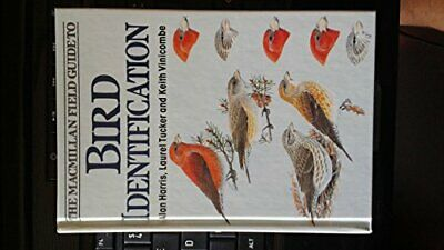 Macmillan Field Guide to Bird Identification by etc. Paperback Book The Fast
