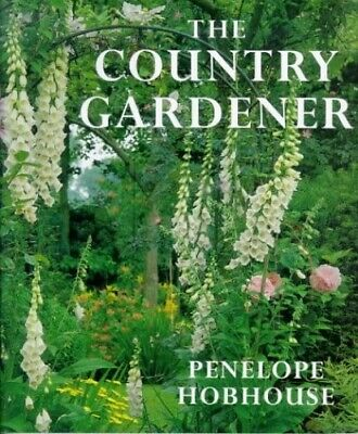 The Country Gardener by Hobhouse, Penelope 0711210063 The Fast Free Shipping