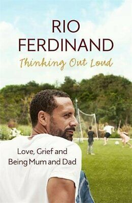 Thinking Out Loud: Love, Grief and Being Mum and Dad by Ferdinand, Rio Book The