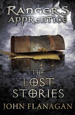 The Lost Stories (Ranger's Apprentice Book 11) by Flanagan, John 0440869935 The