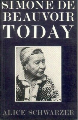 Simone de Beauvoir Today by Schwarzer, Alice Paperback Book The Fast Free