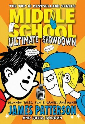 Middle School: Ultimate Showdown: (Middle School 5) by Patterson, James Book The