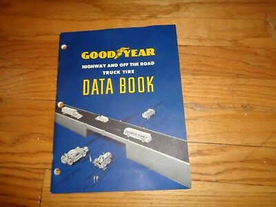 Goodyear Highway and Off Road Truck Tire Data Book Catalog 1956