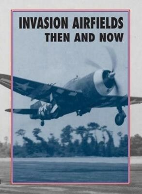 INVASION AIRFIELDS THEN AND NOW, Ramsey, Winston, 9781870067911