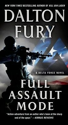 Full Assault Mode (Delta Force Novel) (Paperback), Fury, Dalton, ...