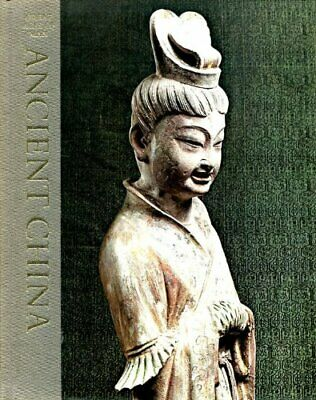 Ancient China (Great Ages of Man) by the editors of Time-Life Books Paperback