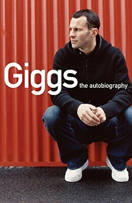 Giggs: The Autobiography by Giggs, Ryan Book The Fast Free Shipping