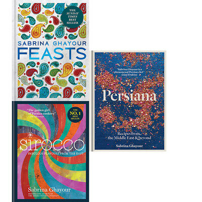 Sabrina Ghayour Collection Persiana,Sirocco,Feasts 3 Books Set Pack BRAND NEW