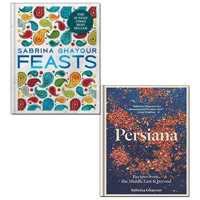 Sabrina Ghayour Persiana Collection 2 Books Set Persiana: Recipes from the Middl