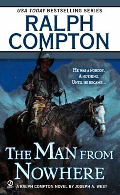 The Man from Nowhere (Ralph Compton Novels (Paperback))-Ralph Compton, Joseph A