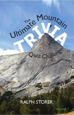 The Ultimate Mountain Trivia Quiz Book (Paperback), STORER, RALPH...