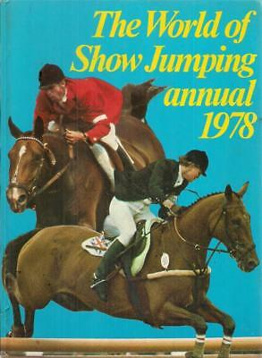 The World of Show Jumping Annual 1978 - Stafford Pemberton - Good - Hardcover