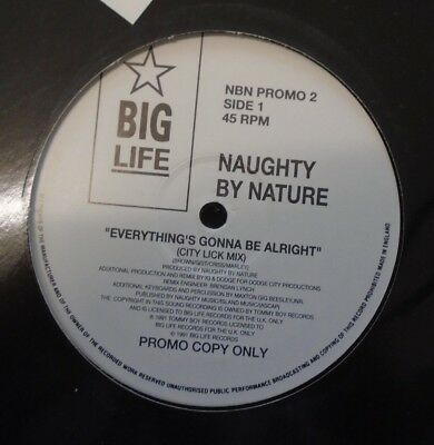 "NAUGHTY BY NATURE ~ Everythings Gonna Be Alright ~ 12"" Single PROMO"