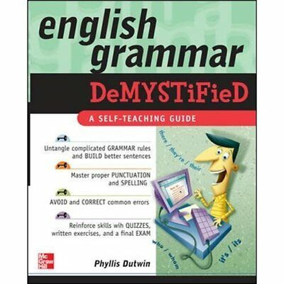 English Grammar Demystified: A Self Teaching Guide - Paperback NEW Dutwin, Phyll