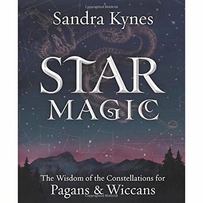 Star Magic: The Wisdom of the Constellations for Pagans - Paperback NEW Sandra K