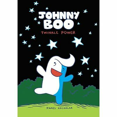 Johnny Boo Volume 2: Twinkle Power: Twinkle Power v. 2 - Hardcover NEW Kochalka,