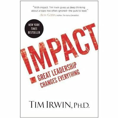 Impact: Great Leadership Changes Everything - Hardcover NEW Mark Albers (Fo 2014