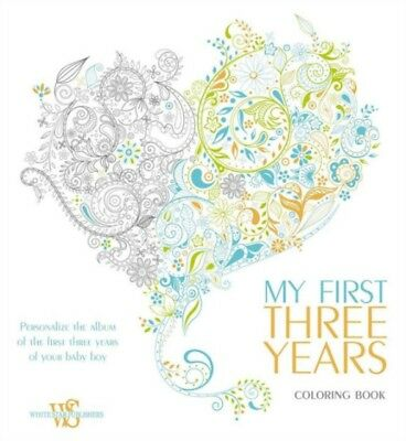 My First Three Years Coloring Book: Personalize the Album of the ...