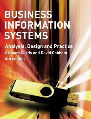 Business Information Systems: Analysis, Design and Practice (Pape...