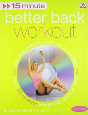 15-Minute Fitness Better Back Workout: Get Real R... by Martin, Suzanne Hardback