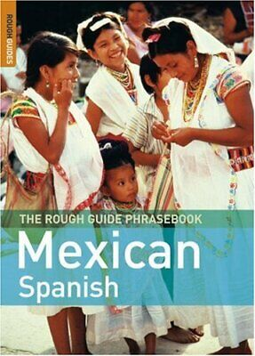 The Rough Guide Phrasebook Mexican Spanish (Rough G... by Rough Guides Paperback