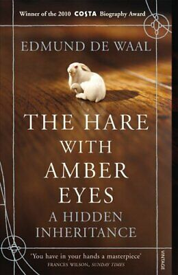 The Hare With Amber Eyes: A Hidden Inheritance by de Waal, Edmund Paperback The
