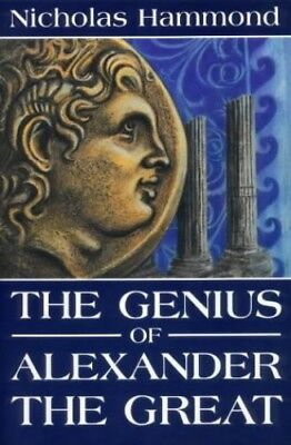 The Genius of Alexander the Great by Hammond, Nicholas Paperback Book The Fast