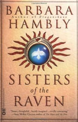Sisters of the Raven - Barbara Hambly - Acceptable - Paperback