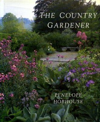 The Country Gardener by Hobhouse, Penelope 0711205760 The Fast Free Shipping