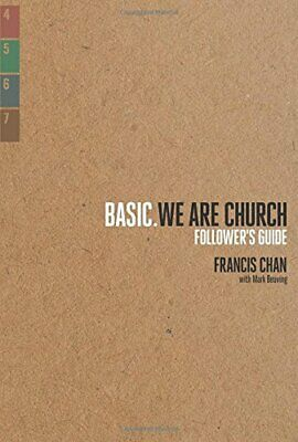 We Are Church: Follower's Guide (Basic.) by Francis Chan Book The Fast Free